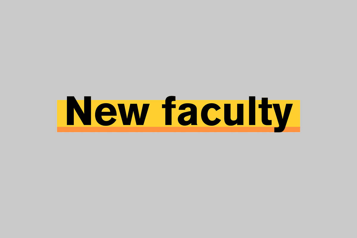 New Faculty - text