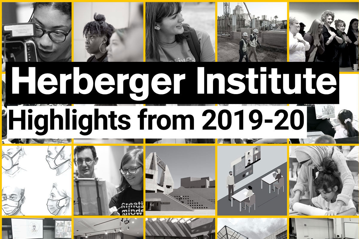 Herberger Institute Highlights from 2019-20